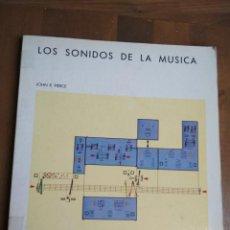 Cataloghi di Musica: JOHN R. PIERCE - LOS SONIDOS DE LA MÚSICA. Lote 191698676