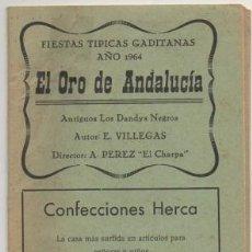 Catálogos de Música: FIESTAS TIPICAS GADITANAS 1964. AGRUPACION -EL ORO DE ANDALUCIA- A-C-2021. Lote 191865937
