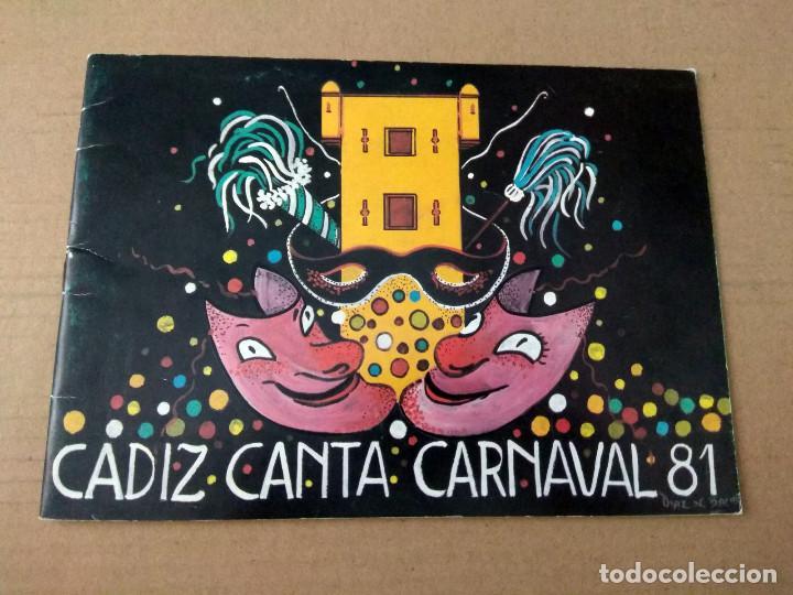 CADIZ CANTA CARNAVAL 1981 LIBRETO CON FOTOS DE AGRUPACIONES (Música - Catálogos de Música, Libros y Cancioneros)