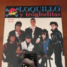 Catálogos de Música: LOQUILLO Y TROGLODITAS COLECCIÓN IMÁGENES DEL ROCK 100 SUSANA KOSKA. Lote 192127225