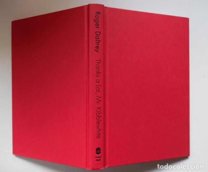 Catálogos de Música: Roger Daltrey. Firmado a mano y numerado. Certificado. My Story. Thanks a lot ...En estuche. The Who - Foto 6 - 194100922