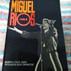 Catálogos de Música: MIGUEL RÍOS,MÚSICA FÁCIL PARA TECLADOS ELECTRÓNICOS,ED HAL LEONARD 1984,PARTITURAS PIANO ERCUM. Lote 219552333