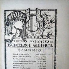 Catálogos de Música: PAGINAS MUSICALES BARCELONA GRAFICA AÑO 1925. PARTITURAS.MUSICA.CANCIONES. N 10. Lote 194400575