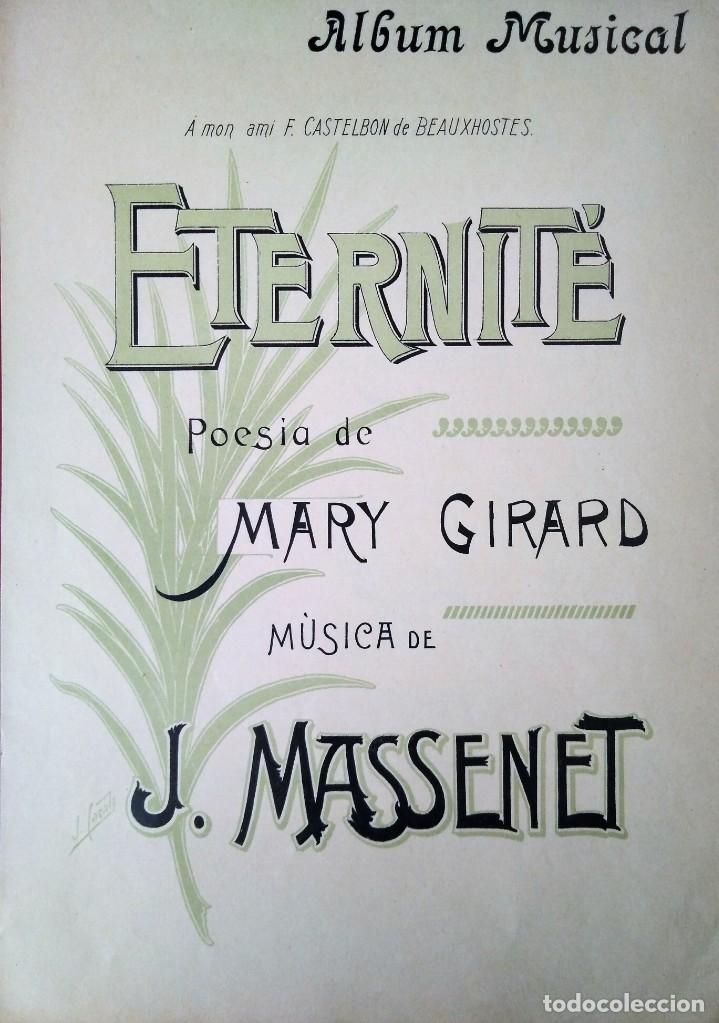 ETERNITE POESIA DE MARY GIRARD MNUSICA J.MASSENET (Música - Catálogos de Música, Libros y Cancioneros)