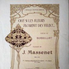 Catálogos de Música: OH SI LES FLEURS AVAIENT DES YEUX MUSIQUE DE MASSENET. Lote 194402655