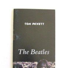 Catálogos de Música: LIBRETO THE BEATLES TOM PICKETT EN CASTELLANO. Lote 194660600