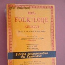 Catálogos de Música: EL FOLK-LORE ANDALUZ , DIRIGIDA POR ANTONIO MACHADO Y ALVAREZ, DEMOFILO 1882-1883 - 1981 CENTENARI. Lote 194900222