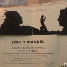 Catálogos de Música: ANTIGUO PROGRAMA.LOLE Y MANUEL.TEATRO FLAMENCO GITANO.NUEVO DIA.TEATRO LOPE DE VEGA.SEVILLA 1978. Lote 195029891