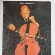 Catálogos de Música: PABLO CASALS, POR JOAN ALAVEDRA (1976). Lote 195049891