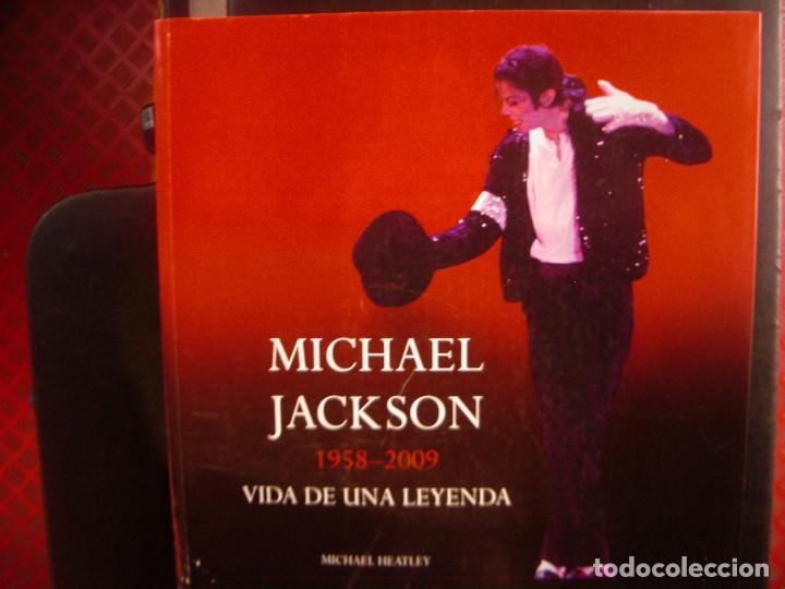 MICHAEL JACKSON 1958-2009 VIDA DE UNA LEYENDA. LIBRO. (Música - Catálogos de Música, Libros y Cancioneros)
