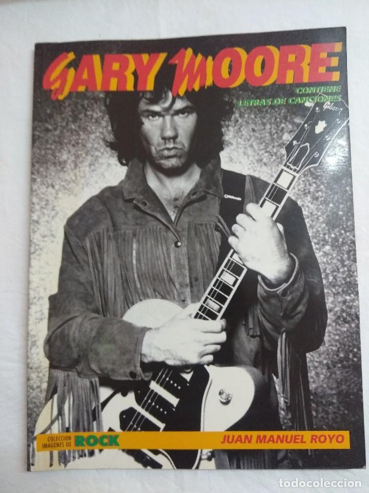 GARY MOORE/COLECCION IMAGENES DE ROCK Nº32 LA MASCARA. (Música - Catálogos de Música, Libros y Cancioneros)