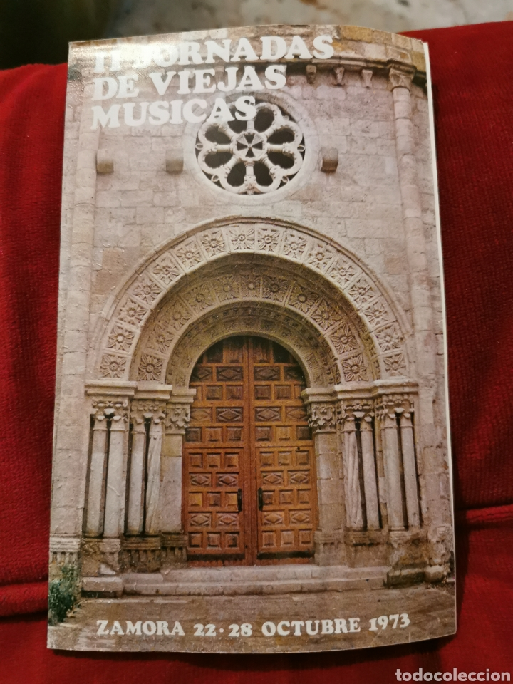 SEGUNDA JORNADAS DE VIEJAS MÚSICAS ZAMORA 22.28 OCTUBRE 1973 (Música - Catálogos de Música, Libros y Cancioneros)