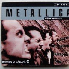 Catálogos de Música: METALLICA. IÑAKI FERNÁNDEZ. CD ROCK Nº 19. EDITORIAL LA MÁSCARA. ESPAÑA 1998. BIOGRAFÍA. CANCIONES.. Lote 195226888