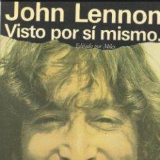 Catálogos de Música: BEATLES JOHN LENNON VISTO POR SI MISMO ORIGINAL EDICIONES JUCAR ESPAÑA. Lote 195263835