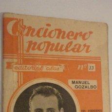 Catálogos de Música: CANCIONERO POPULAR.MANUEL GOZALBO.EDITORIAL ALAS. Nº 13. . Lote 195267478