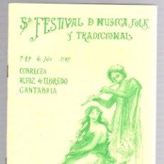 Catálogos de Música: 5º FESTIVAL DE MUSICA FOLK Y TRADICIONAL COBRECES ALFOZ DE LLOREDO, CANTABRIA. 1989. Lote 195271171