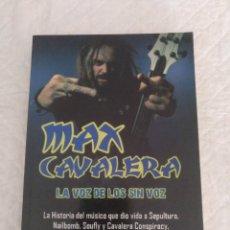 Catálogos de Música: MAX CAVALERA. LA VOZ DE LOS SIN VOZ. LIBRO. Lote 195314622