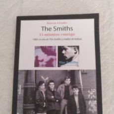 Catálogos de Música: THE SMITHS. 15 MINUTOS CONTIGO. 1984: EL AÑO DE THE SMITHS Y HATFUL OF HOLLOW. MARCOS GENDRE. LIBRO. Lote 195316450