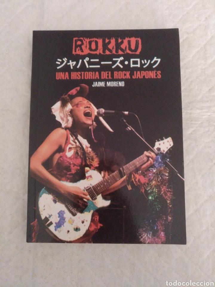 ROKKU. UNA HISTORIA DEL ROCK JAPONES. JAIME MORENO. LIBRO (Música - Catálogos de Música, Libros y Cancioneros)