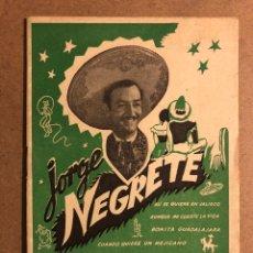 Catálogos de Música: CANCIONERO: JORGE NEGRETE. EDICIONES BISTAGNE. 16 PÁGINAS. MUY BUEN ESTADO.. Lote 195439285