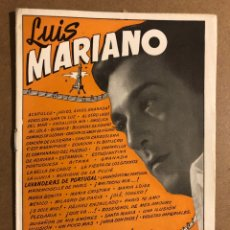 Catálogos de Música: CANCIONERO: LUIS MARIANO. EDICIONES BISTAGNE. 16 PÁGINAS. MUY BUEN ESTADO.. Lote 195439353