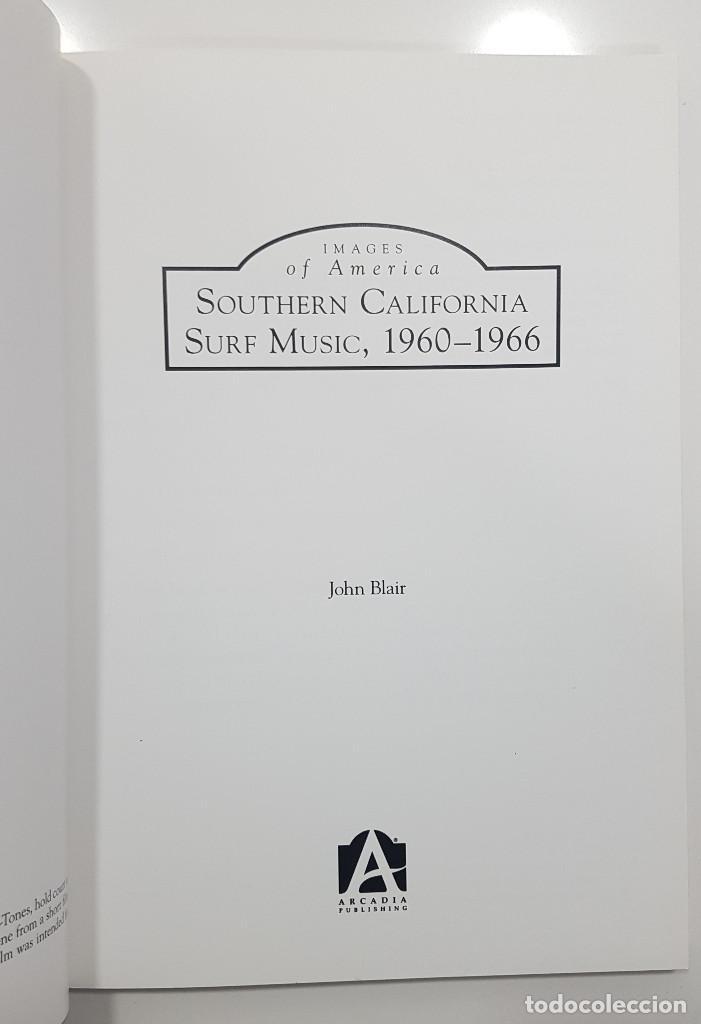 Catálogos de Música: SOUTHERN CALIFORNIA SURF MUSIC, 1960-1966 Images of America. JOHN BLAIR. (USA, 2015) NUEVO - Foto 2 - 196285177