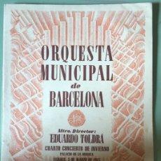 Catálogos de Música: ORQUESTA MUNICIPAL DE BARCELONA. EDUARDO TOLDRÁ. 4RTO CONCIERTO DE INVIERNO. 2 MARZO 1945.. Lote 196487300