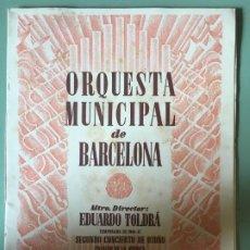Catálogos de Música: ORQUESTA MUNICIPAL DE BARCELONA. EDUARDO TOLDRÁ. SEGUNDO CONCIERTO OTOÑO 8 NOVIEMBRE 1946.. Lote 196487608
