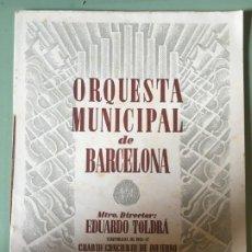 Catálogos de Música: ORQUESTA MUNICIPAL DE BARCELONA. EDUARDO TOLDRÁ.CUARTO CONCIERTO INVIERNO, 28 FEBRERO 1947.. Lote 196487852