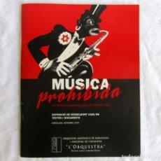 Catálogos de Música: MÚSICA PROHIBIDA, LA MÚSICA PERSEGUIDA PEL REGIM NAZI, EN CATALÁN Y ESPAÑOL 64 PÁGINAS, 2000. Lote 197196228