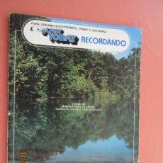 Catálogos de Música: RECORDANDO , EZ PLAY TODAY , PARA ORGANO ELECTRONICO PIANO - ADELITA , ADORO , LA BARCA , SOMO NOVIO. Lote 199525640
