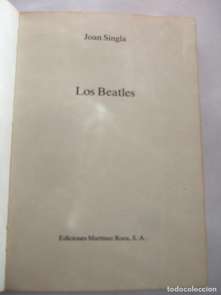 Catálogos de Música: LIBRO LOS BEATLES - CUATRO MELENUDOS CAMBIAN EL MUNDO - JOAN SINGLA - 1983 - 142 PAGINAS - - Foto 2 - 199800881