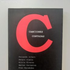 Catálogos de Música: CANCIONES CONTADAS - 10 RELATOS MUSICALES - ED KM 1 - FERNANDO ALFARO, JESUS ORDOVAS, NACHO VEGAS. Lote 235096385