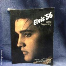 Catálogos de Música: ELVIS PRESLEY ELVIS '56 IN THE BEGINNING ALFRED WERTHEIMER GREGORY MARTINELLI 1979 INGLES. Lote 201181227