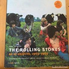Catálogos de Música: THE ROLLING STONES EN EL OBJETIVO, 1963-1969: UNA NUEVA Y SORPRENDENTE MIRADA A LA MÍTICA BANDA . Lote 201185515