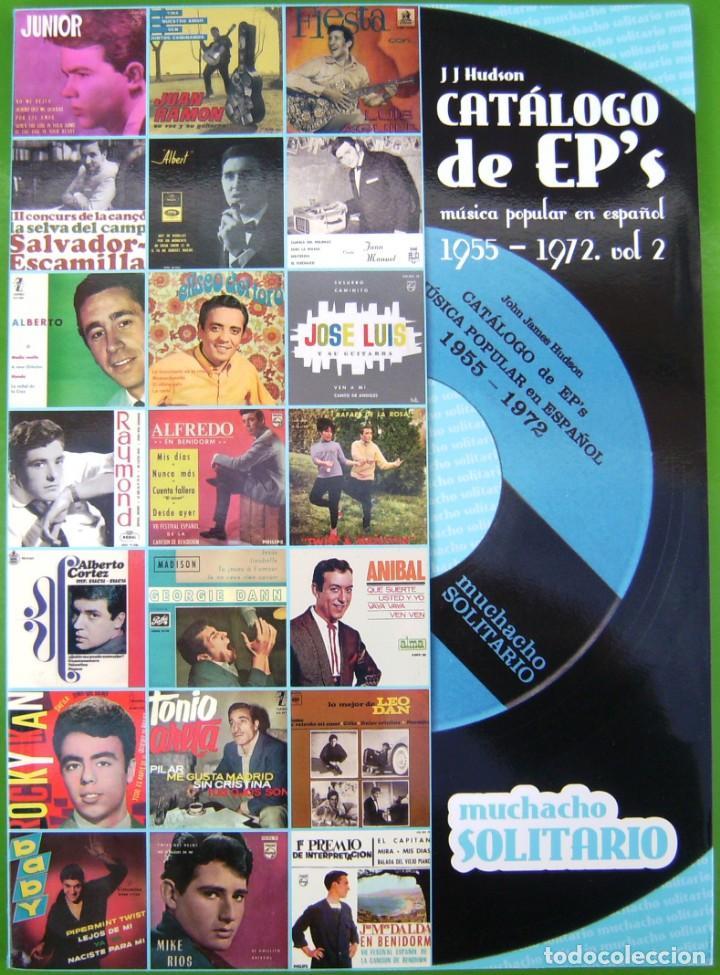 CATALOGO DE EPS ROCK Y POP ESPAÑOLES 1955-1972 - INTERPRETES MASCULINOS (Música - Catálogos de Música, Libros y Cancioneros)