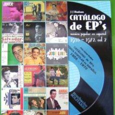Catálogos de Música: CATALOGO DE EPS ROCK Y POP ESPAÑOLES 1955-1972 - INTERPRETES MASCULINOS. Lote 202446452