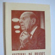 Catálogos de Música: FESTIVAL DE PRADES-PAU CASALS-REVISTA PROGRAMA AÑO 1955-FOTOS & PUBLICIDAD-VER FOTOS-(V-19.772). Lote 202587505