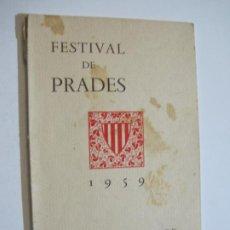Catálogos de Música: FESTIVAL DE PRADES-REVISTA PROGRAMA AÑO 1959-FOTOS & PUBLICIDAD-VER FOTOS-(V-19.776). Lote 202589210