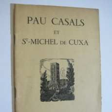 Catálogos de Música: PAU CASALS-ST MICHEL DE CUXA-JUNIO 1952-REVISTA CON FOTOGRAFIAS-VER FOTOS-(V-19.782). Lote 202592478