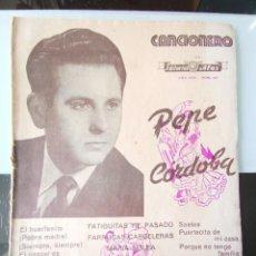 Catálogos de Música: CANCIONERO ANTIGUO PEPE CÓRDOBA EDITORIAL ALAS. Lote 202617263