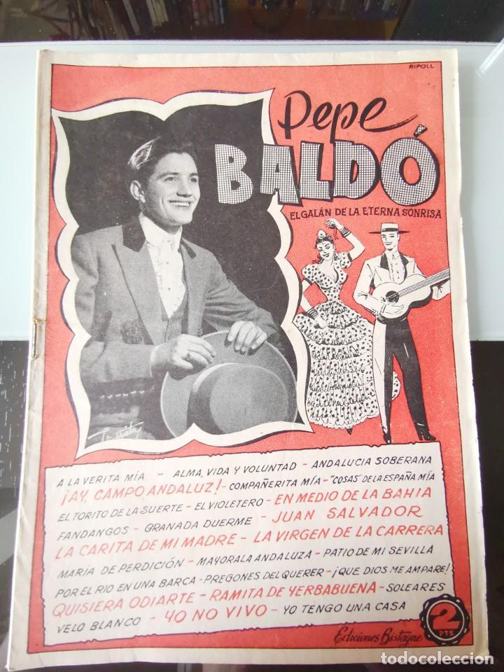 CANCIONERO PEPE BALDÓ - EL GALÁN DE LA ETERNA SONRISA - EDICIONES BISTAGNE (Música - Catálogos de Música, Libros y Cancioneros)