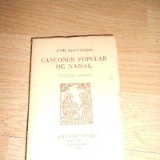 Catálogos de Música: CANÇONER POPULAR DE NADAL - JOAN LLONGUERAS. Lote 203078617