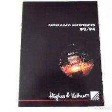 Catálogos de Música: CATALOGO AMPLIFICADORES GUITARRA Y BAJO HUGHES & KETTNER 93/94. Lote 203974570