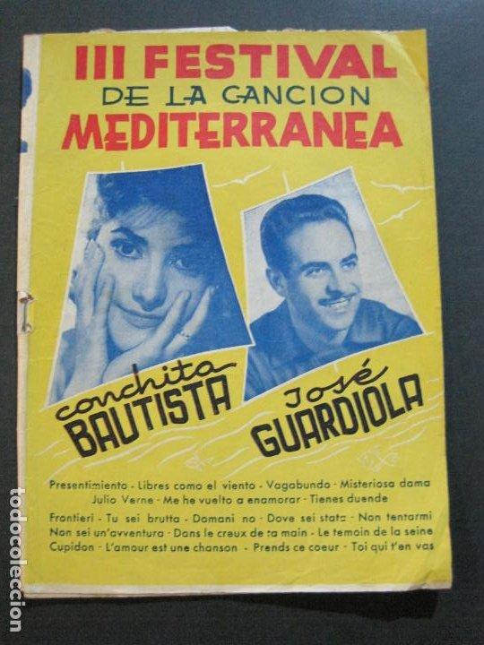 III FESTIVAL CANCION MEDITERRANEA-JOSE GUARDIOLA Y CONCHITA BAUTISTA-ED·ALAS-VER FOTOS-(V-20.237) (Música - Catálogos de Música, Libros y Cancioneros)