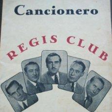 Catálogos de Música: REGIS CLUB-CANCIONERO CON SUS MODERNAS CREACIONES-VER FOTOS-(V-20.253). Lote 206155235