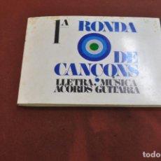 Catálogos de Música: RONDA DE CANÇONS , LLETRA , MÚSICA I ACORDS DE GUITARRA - EDICIONS MUSICALS 1969 - CPB. Lote 206218118