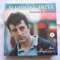Catálogos de Música: MANOLO GARCÍA. VACACIONES DE MÍ MISMO. 2004. 2ª EDICIÓN.. Lote 206462066