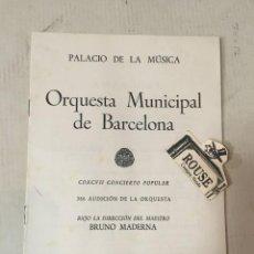 Catálogos de Música: ANTIGUO PROGRAMA DE MUSICA - ORQUESTA MUNICIPAL DE BARCELONA - MAESTRO BRUNO MADERNA PALACIO DE LAO. Lote 207105956
