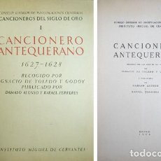 Catálogos de Música: TOLEDO Y GODOY, IGNACIO DE. CANCIONERO ANTEQUERANO. RECOGIDO POR LOS AÑOS DE 1627 Y 1628 POR... 1950. Lote 207108492